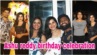 Bigg Boss 3: Hema, Rohini attend Ashu Reddy's birthday cel..
