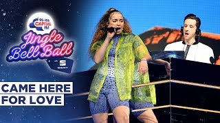 Sigala - Came Here For Love feat Elle Eyre (Live at Capital's Jingle Bell Ball 2019) | Capital