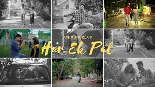 Har Ek Pal – Ashu Shukla