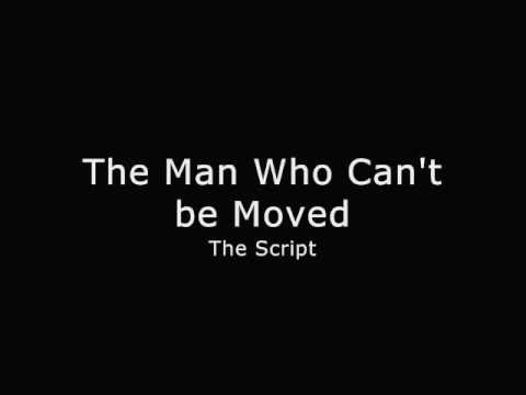 The Script - The Man Who Can't be Moved [LYRICS] HD
