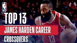 James Harden Top 13 Career CROSSOVERS!
