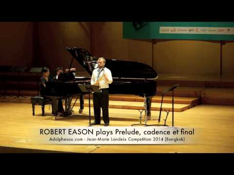 ROBERT EASON plays Prelude, cadence et final by Alfred Desenclos