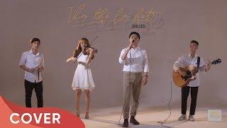 Sing Along Ep.8 | Và Thế Là Hết - Chillies | Thai Dinh Cover