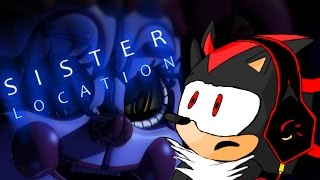 (UPDATE: READ DESCRIPTION) SOMETHING'S WRONG // SHADOW Let's Play: Sister Location?