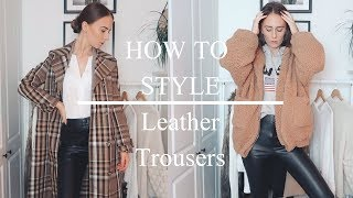 How To Style | Leather Trousers - YouTube