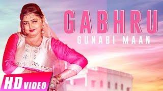 Gabhru – Gunabi Maan