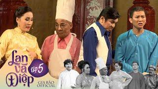 LAN VÀ ĐIỆP - Phần 5 | NSUT Thanh Điền, Chí Tâm, Hồng Đào, Thanh Hằng, Minh Nhí, Hoài Lâm