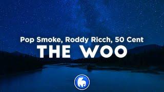 Pop Smoke - The Woo (Clean - Lyrics) ft. Roddy Ricch & 50 Cent