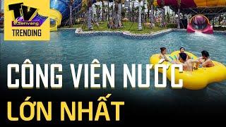 Công viên nước Thanh Hà lớn nhất Hà Nội