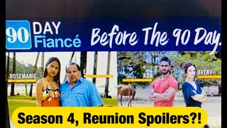 #90DAYFIANCE, BEFORE THE 90 DAYS, Season 4 Reunion Spoilers?!