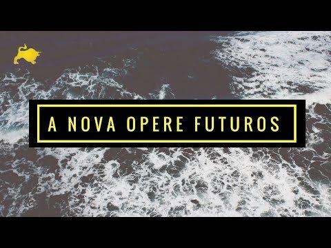 A nova Opere Futuros