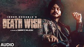 Death Wish – Inder Dosanjh