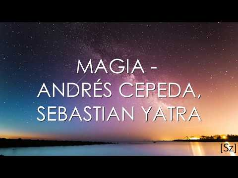 Andrés Cepeda, Sebastian Yatra - Magia (Letra)