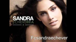 Sandra Echeverría - Otra vez el mismo error