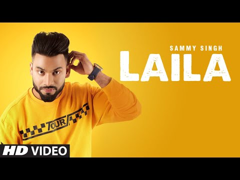 Sammy Singh: Laila (Full Song) Jaani - B Praak