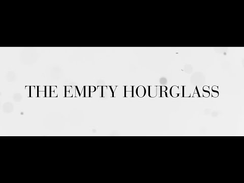 The Empty Hourglass