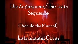Die Zugsequenz/The Train Sequence (Dracula the Musical) – INSTRUMENTAL (VIOLIN+PIANO) COVER