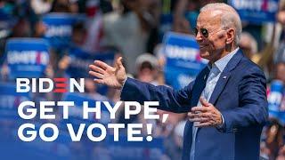 Get Hype, Go Vote | Joe Biden For President 2020