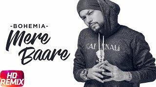 Mere Baare Remix – Bohemia