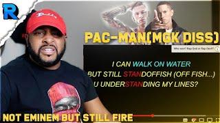 PAC-MAN (MGK DISS) | FAKE EMINEM RESPONSE | REACTION