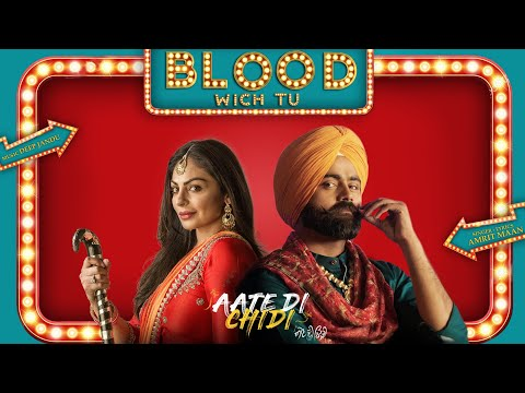 Blood Wich Tu (Full Video) Amrit Maan - Neeru Bajwa - Aate Di Chidi