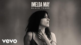Imelda May - Black Tears (Audio) ft. Jeff Beck