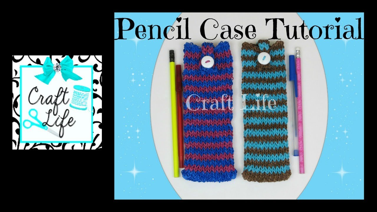 Craft Life Pencil Case ~ Pencil Pouch Tutorial on One ... Rainbow Loom Mini Purse Craft Life