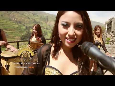 CUMBIAS AMAZONICAS - CHICAS DEL SOL