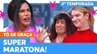 MARATONE a QUINTA TEMPORADA de TÔ DE GRAÇA! | Tô De Graça | Humor Multishow
