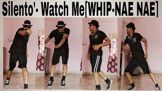 Silento'- Watch Me (Whip- Nae Nae) by Venky