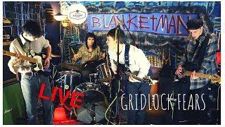 Blanketman - Gridlock Fears LIVE at Dead Basic
