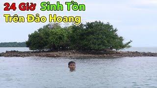 Lamtv - Thử Thách 24 Giờ Sinh Tồn Trên Đảo Hoang | Thử Thách 24h Sinh Tồn Trên Biển