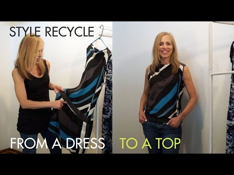 DIY Fashion How to Recycle A Dress Into A Top