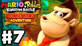 Mario + Rabbids Kingdom Battle: Donkey Kong Adventure DLC - Gameplay Walkthrough Part 7