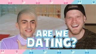 ARE WE DATING!?