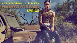 NLE Choppa - Narrow Road (Lyrics) ft. Lil Baby