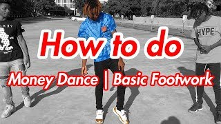How to Money Dance   Basic Footwork   Forward Shuffle (Official Dance Tutorial)