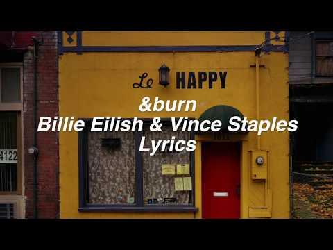 &burn || Billie Eilish and Vince Staples Lyrics