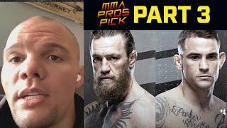 MMA Pros Pick - Conor McGregor vs. Dustin Poirier II - Part 3