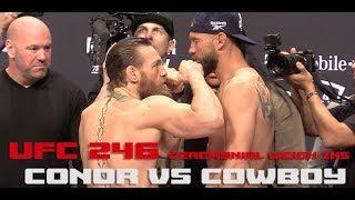 UFC 246 Ceremonial Weigh-Ins: Conor McGregor vs Cowboy Cerrone