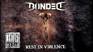 BONDED - Rest In Violence (Lyric Video)
