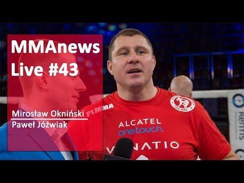 MMAnews Live #43: Typowanie KSW 41, Mirosław Okniński, Paweł Jóźwiak