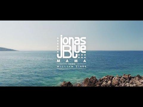 Jonas Blue - Mama ft. William Singe  中文歌詞