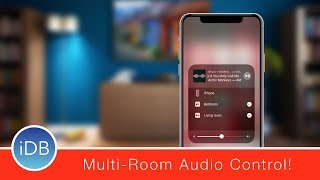 Hands-On with AirPlay 2 in iOS 11.3 and tvOS 11.3: Multi Room Audio!