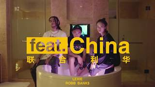 HIPHOP Documentary series《feat.China》ep.2 : Lexie刘柏辛🇨🇳 X Robb Bank$🇺🇸 Present by. 出人頭地OTTNO