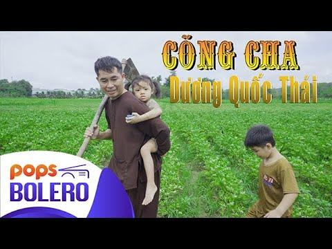 Cõng Cha | Dương Quốc Thái