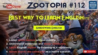 Shadowing English Zootophia#112 - Learn conversational english How to understand english speakers