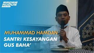 EKSKLUSIF! Cerita M. Hamdan, Murid Gus Baha yang Sering Disebut saat Ngaji di Kudus