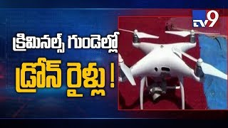 Drone give sleepless nights to criminals in Warangal..