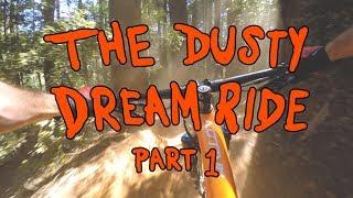 THE DUSTY DREAM RIDE Part 1 | Mountain Biking Georgetown